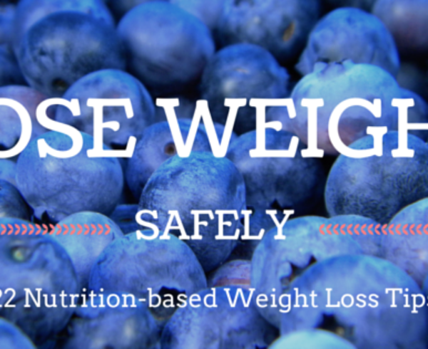 22 Weight Loss Tips